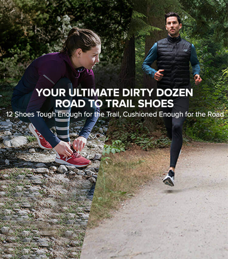 Your Ultimate Dirty Dozen Road to Trail Shoes: 12 Shoes Tough Enough for the Trail, Cushioned Enough for the Road